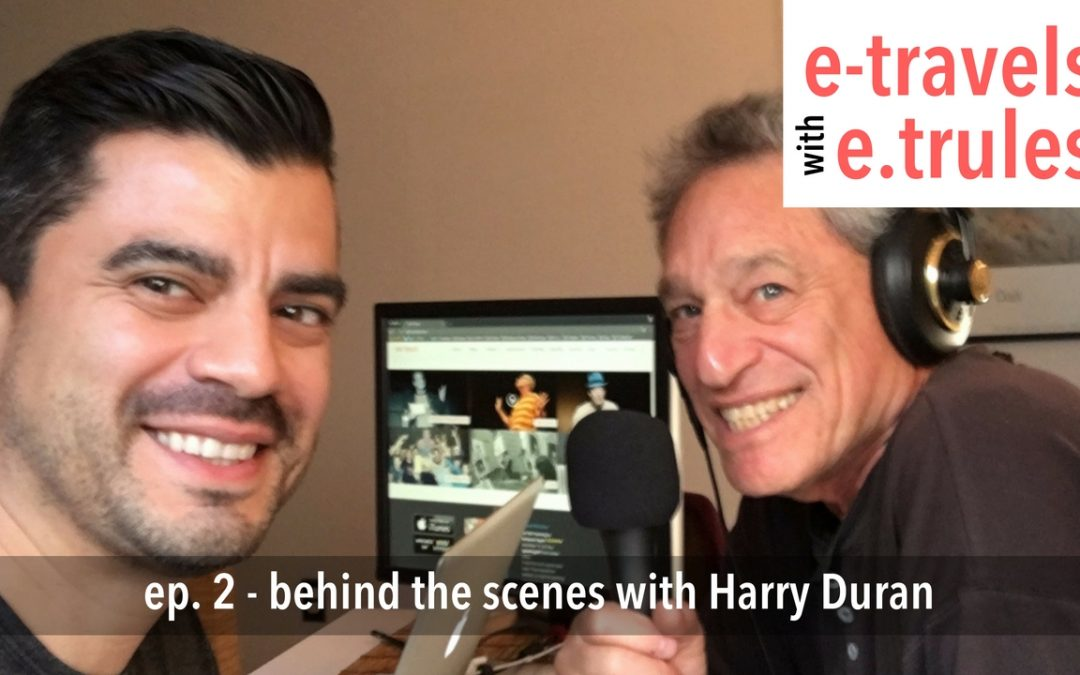 Behind the Scenes with Harry Duran – Episode 2