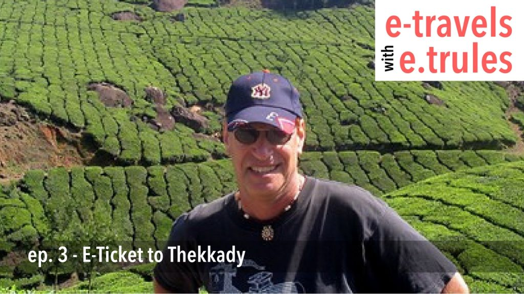 E-Ticket to Thekkady