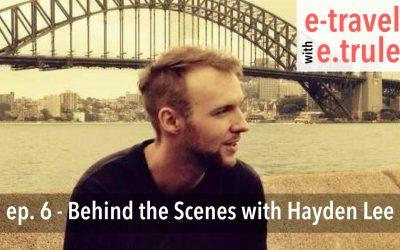 Behind the Scenes with Hayden Lee, Episode 6